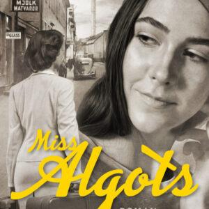 Miss Algots (förköp signerad med 25% rabatt)